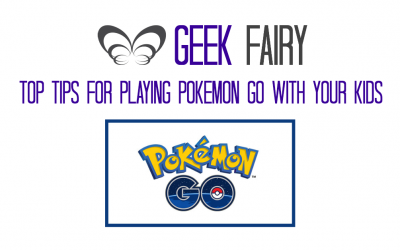 Tips for playing Pokémon GO with your Kids