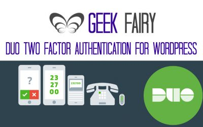 Removing and replacing CLEF two step authentication on WordPress with Duo