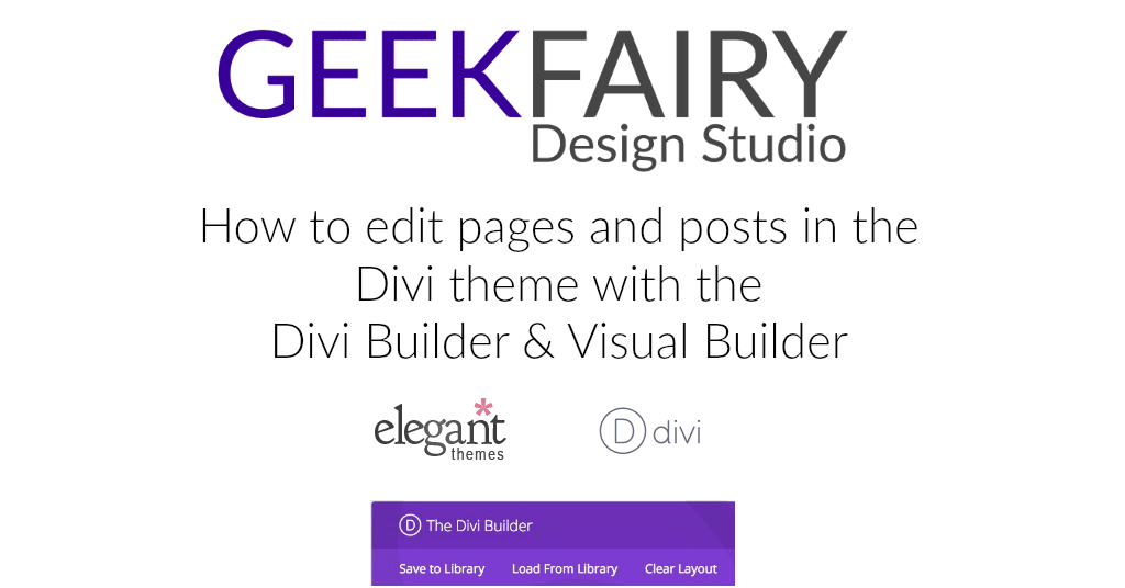 How to edit pages and posts in the Divi theme with the  Divi Builder & Visual Builder