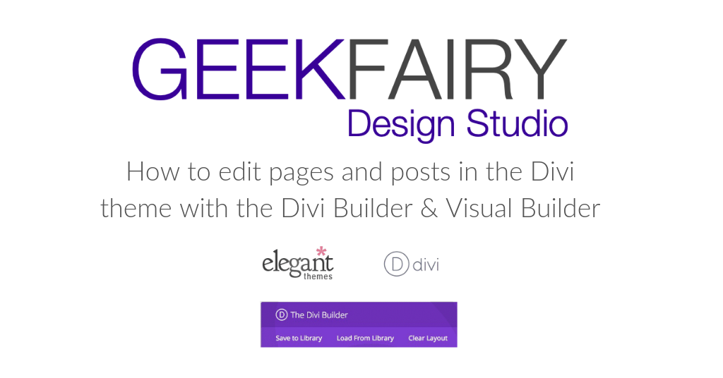 How to edit pages and posts in the Divi theme with the Divi